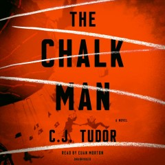 The chalk man : a novel / C.J. Tudor. - C.J. Tudor.
