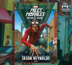 Miles Morales : Spider-Man / Jason Reynolds. - Jason Reynolds.