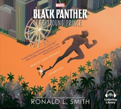 Black Panther : the young prince / Ronald L. Smith. - Ronald L. Smith.