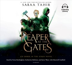 A reaper at the gates /  Sabaa Tahir. - Sabaa Tahir.