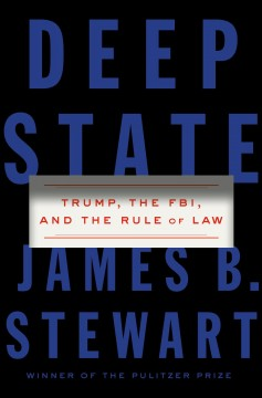 Deep State : Trump, the FBI, and the Rule of Law