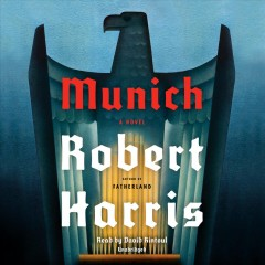 Munich : a novel / Robert Harris. - Robert Harris.
