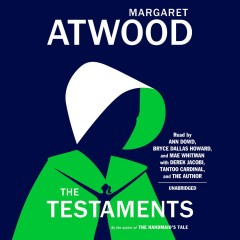 The testaments /  Margaret Atwood. - Margaret Atwood.