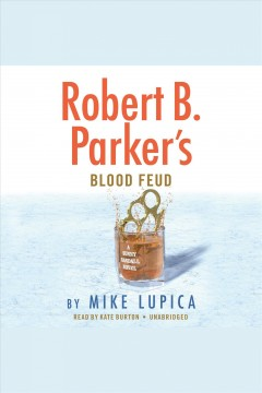 Robert B. Parker's Blood feud /  Mike Lupica. - Mike Lupica.