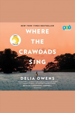 Where the crawdads sing /  Delia Owens. - Delia Owens.