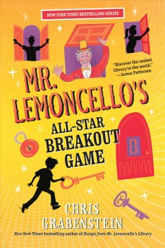 Mr. Lemoncello's all-star breakout game /  Chris Grabenstein.