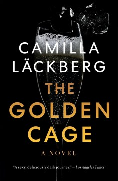 The Golden Cage A novel :