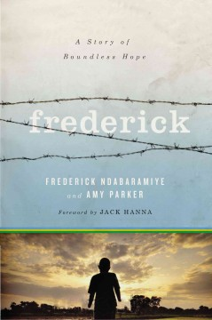 Frederick : A Story of Boundless Hope