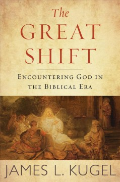 Great Shift : Encountering God in Biblical Times