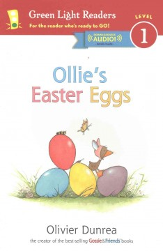 Ollie's Easter eggs /  by Olivier Dunrea. - by Olivier Dunrea.