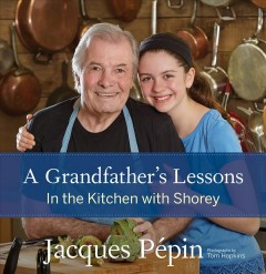 Grandfather's Lessons : In the Kitchen With Shorey