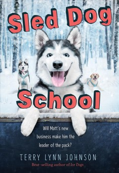 Sled Dog School /  by Terry Lynn Johnson.