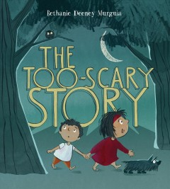 Too-scary Story