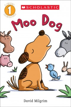 Moo dog /  David Milgrim. - David Milgrim.