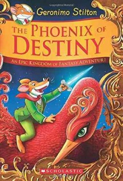 Phoenix of Destiny : An Epic Kingdom of Fantasy Adventure