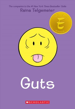 Guts /  Raina Telgemeier ; with color by Braden Lamb. - Raina Telgemeier ; with color by Braden Lamb.