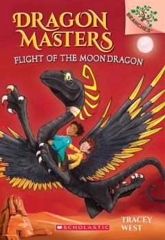 Flight of the Moon Dragon /  by Tracey West ; illustrated by Damien Jones. - by Tracey West ; illustrated by Damien Jones.