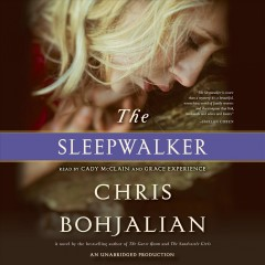 The sleepwalker /  Chris Bohjalian.