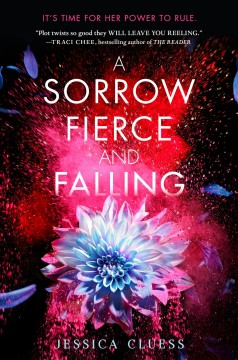 A sorrow fierce and falling /  Jessica Cluess. - Jessica Cluess.