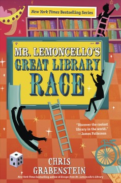 Mr. Lemoncello's great library race /  Chris Grabenstein.