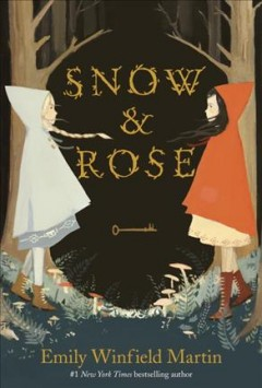 Snow & Rose /  written and illustrated by Emily Winfield Martin.