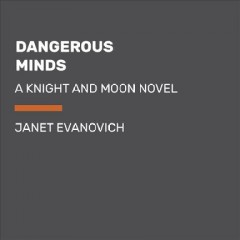 Dangerous minds /  Janet Evanovich. - Janet Evanovich.