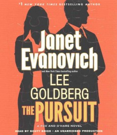 The pursuit /  Janet Evanovich & Lee Goldberg. - Janet Evanovich & Lee Goldberg.