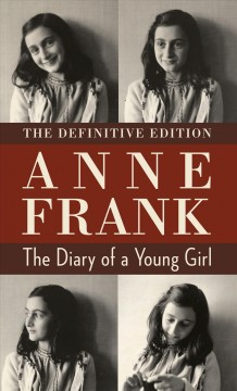 The diary of a young girl : the definitive edition / Anne Frank.