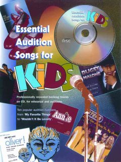 Essential Audition Songs for Kids : Piano/Vocal/guitar