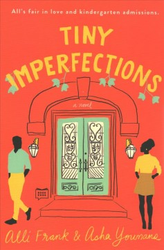 Tiny imperfections /  Alli Frank and Asha Youmans. - Alli Frank and Asha Youmans.