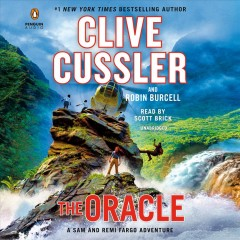 The oracle : a Sam and Remi Fargo adventure / Clive Cussler and Robin Burcell. - Clive Cussler and Robin Burcell.