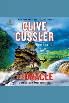The oracle : a Sam and Remi Fargo adventure / Clive Cussler and Robin Burcell.