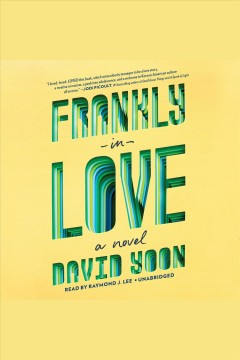 Frankly in love /  David Yoon. - David Yoon.