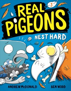 Real Pigeons Nest Hard (Book 3) :