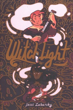 Witchlight /  Jessi Zabarsky ; with coloring by Geov Chouteau. - Jessi Zabarsky ; with coloring by Geov Chouteau.