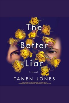 Better Liar A Novel :