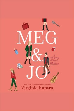 Meg and Jo A Contemporary Retelling of Little Women :