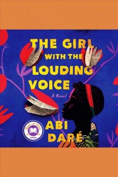 Girl with the Louding Voice A Novel :