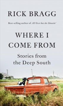 Where I Come from : Stories from the Deep South