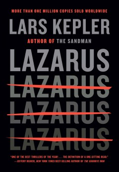 Lazarus /  Lars Kepler ; translated from the Swedish by Neil Smith. - Lars Kepler ; translated from the Swedish by Neil Smith.