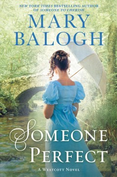 Someone Perfect : A Friend of the Westcotts Novel