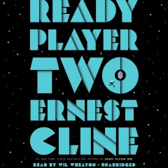 Ready player two /  Ernest Cline. - Ernest Cline.
