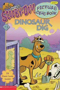Dinosaur dig /  by Erin Soderberg ; illustrated by Duendes del Sur. - by Erin Soderberg ; illustrated by Duendes del Sur.