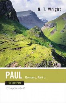 Paul for everyone : Romans : N.T. Wright.