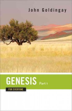 Genesis for everyone /  John Goldingay.