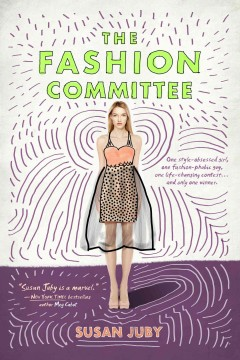 The fashion committee : a novel of art, crime and applied design / Susan Juby.