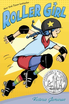 Roller girl /  by Victoria Jamieson. - by Victoria Jamieson.