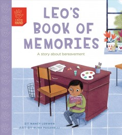 Leo's Book of Memories : A Story About Bereavement