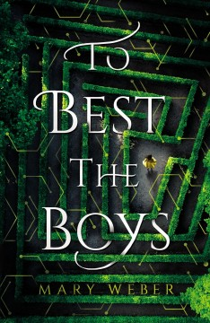 To best the boys /  Mary Weber. - Mary Weber.