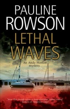 Lethal waves /  Pauline Rowson. - Pauline Rowson.